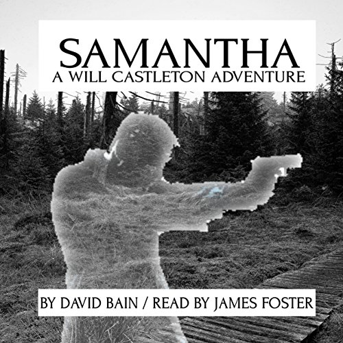 Samantha: A Will Castleton Adventure audiobook cover art