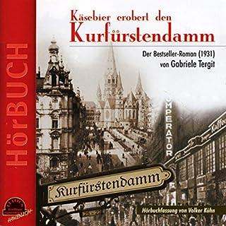 Couverture de Käsebier erobert den Kurfürstendamm