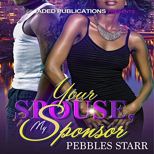 Your Spouse, My Sponsor audiobook cover art