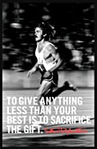 Innerwallz to Give Anything Less Than Your Best is to Sacrifice The Gift - Steve Prefontaine Athlete Art Print — Athlete Memorabilia — 11x17 Poster, Vibrant Color, Features Steve Prefontaine.