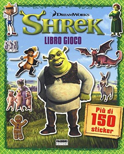 Shrek. Libro gioco. Con adesivi. Ediz. illustrata
