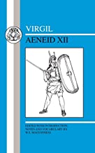 Virgil: Aeneid XII (Latin Texts) (Bk. 12)