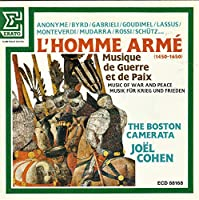 L'homme Arme (1450-1650): Cohen / The Boston Camerata / Etc