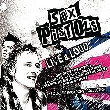 Live & Loud by Sex Pistols (2015-05-04)