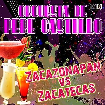Zacazonapan vs Zacatecas