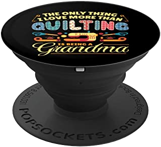 Quilting Quilt Sewing Grandma Machine Sew Sewer Quilter Gift PopSockets Grip and Stand for Phones and Tablets