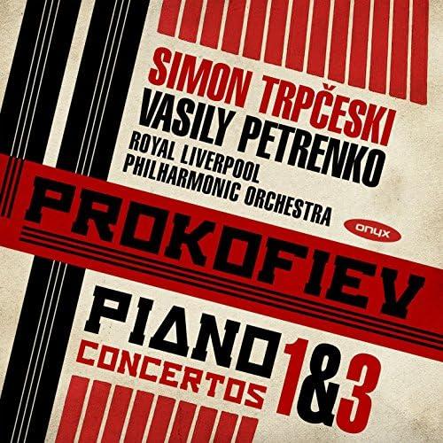Royal Liverpool Philharmonic Orchestra, Vasily Petrenko & Simon Trpceski