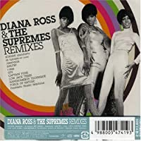 Remixes by Diana Ross & the Supremes (2007-08-07)