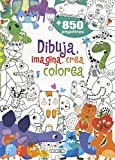 Dibuja, imagina, crea y colorea (Dibuja, Crea, Imagina y Colorea)