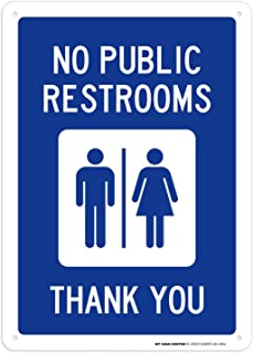 No Public Restrooms Thank You Sign - 10