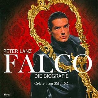 Falco     Die Biografie              Autor:                                                                                                                                 Peter Lanz                               Sprecher:                                                                                                                                 Smudo                      Spieldauer: 6 Std. und 27 Min.     11 Bewertungen     Gesamt 4,1