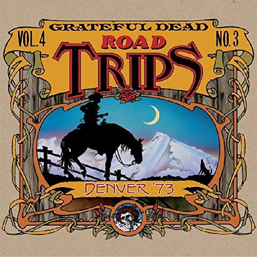 Road Trips Vol. 4 No. 3--Denver '73 (3-CD Set)