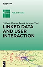 Linked Data and User Interaction (IFLA Publications Book 162)