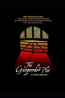 The Gunpowder Plot: A Play