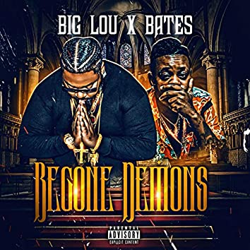 Begone Demons (feat. Bates)