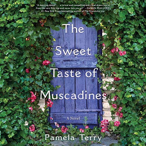The Sweet Taste of Muscadines Audiobook By Pamela Terry cover art