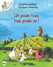 Un poule tous, tous poule un ! (Les p'tites poules) (French Edition)