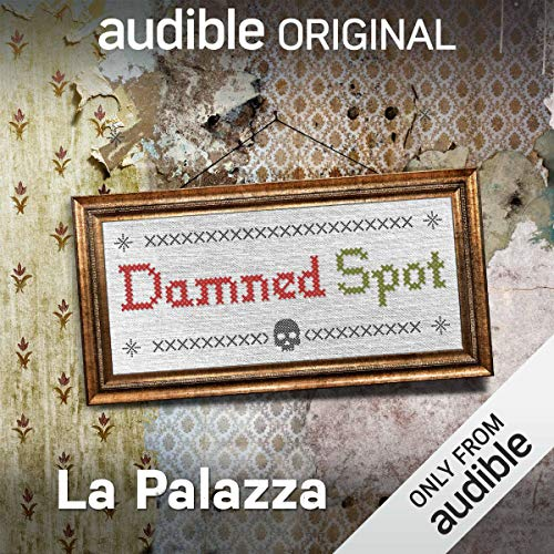 Ep. 3: La Palazza (Damned Spot) audiobook cover art