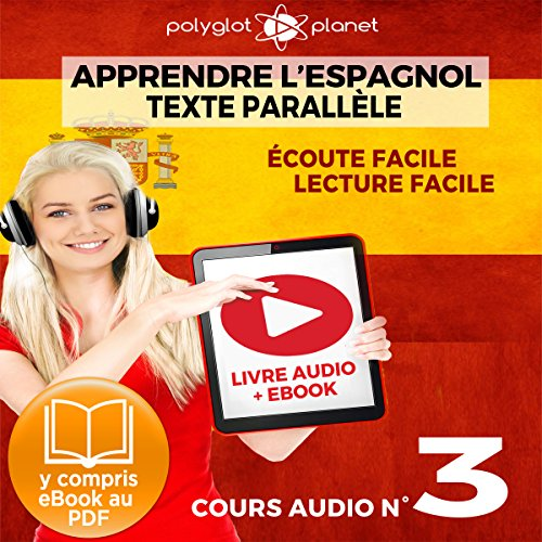 Apprendre l'Espagnol - Écoute Facile - Lecture Facile: Texte Parallèle Cours Audio, No. 3 [Learn Spanish - Easy Listening - Easy Reader: Parallel Text Audio Course, No. 3] cover art