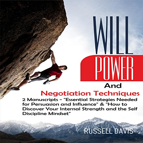 Willpower and Negotiation Techniques: 2 Manuscripts audiobook cover art