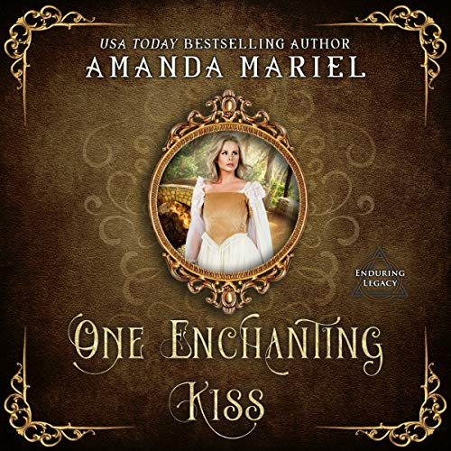 One Enchanting Kiss: Enduring Legacy audiobook cover art