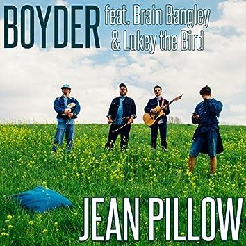 Jean Pillow (feat. Brain Bangley & Lukey the Bird)