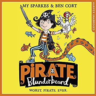 Pirate Blunderbeard: Worst. Pirate. Ever.     Pirate Blunderbeard, Book 1              By:                                                                                                                                 Amy Sparkes                               Narrated by:                                                                                                                                 Gregg Lowe                      Length: 1 hr and 1 min     2 ratings     Overall 4.0