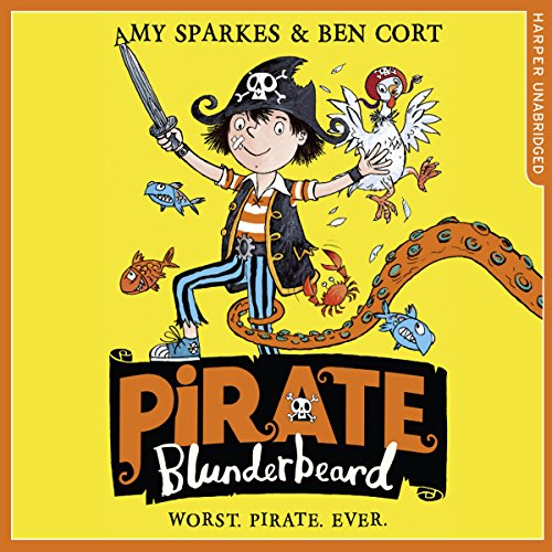 Pirate Blunderbeard: Worst. Pirate. Ever. audiobook cover art