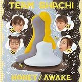 HONEY / AWAKE