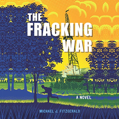 The Fracking War audiobook cover art