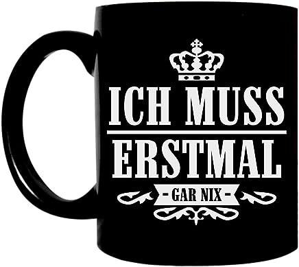 Preisvergleich für Kaffeetasse lustig schwarz 300ml große Tasse mit Spruch bedruckt Ich muss erstmal gar nix