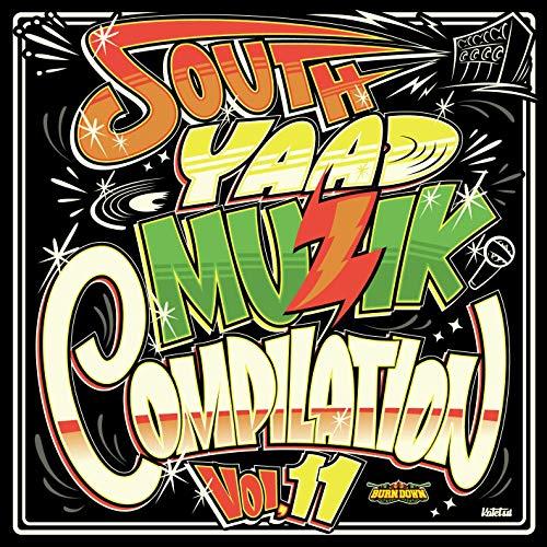 [画像:SOUTH YAAD MUZIK COMPILATION Vol.11]