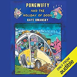 Pongwiffy and the Holiday of Doom     Book 4              By:                                                                                                                                 Kaye Umansky                               Narrated by:                                                                                                                                 Prunella Scales                      Length: 3 hrs and 45 mins     8 ratings     Overall 4.6