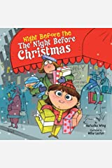 The Night Before the Night Before Christmas Kindle Edition