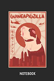 Guinea Pig Guineapigzilla Notebook: Cute Guinea Pig Lined Journal for Women, Men and Kids. Great Gift Idea for all Cavy Lover Boys and Girls.