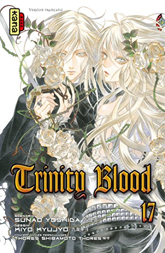 Trinity Blood - Tome 17