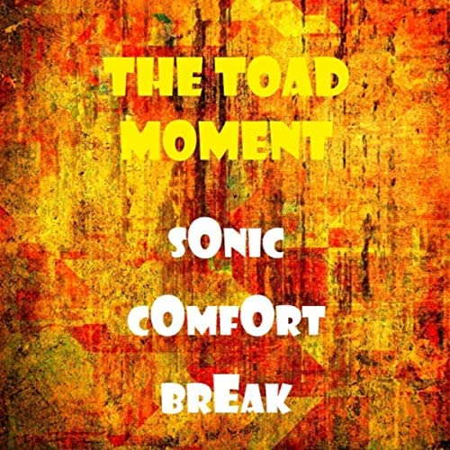 The Toad Moment