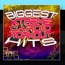 Biggest Xtreme Cardio Workout Hits - Get In Shape With Today's Fitness Songs