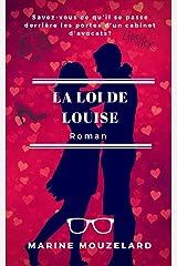 La loi de Louise Format Kindle