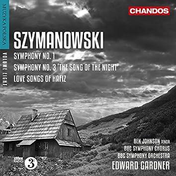 Szymanowski: Love Songs of Hafiz & Symphonies Nos. 1 & 3