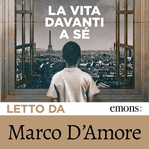 La vita davanti a sé                   By:                                                                                                                                 Romain Gary                               Narrated by:                                                                                                                                 Marco D'Amore                      Length: 6 hrs and 10 mins     1 rating     Overall 4.0