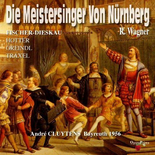 Bayreuther Festspiele Orchester, アンドレ・クリュイタンス, Chor der Bayreuther Festspiele Orchester & ゲルハルト・シュトルツェ