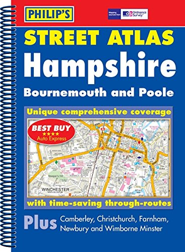 Philip's Street Atlas Hampshire, Bournemouth and Poole: Spiral Edition
