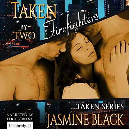 Taken by Two Firefighters audiobook cover art