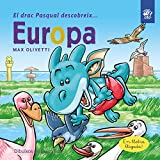 El drac Pasqual descobreix Europa: Conte infantil en català en lletra lligada per conscienciar sobre el canvi climàtic amb la Greta Thunberg: ... 5 (El drac Pasqual descobreix el món)
