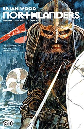 Northlanders: Book One: The Anglo-Saxon Saga (English Edition)