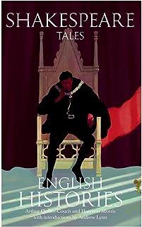 Shakespeare Tales: English Histories