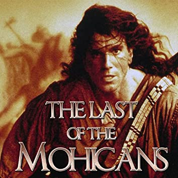 "The Last of the Mohicans (Theme from ""The Last of the Mohicans"")"