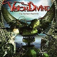 Perfect Machine by Vision Divine (2005-10-31)