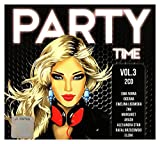 Adi Kowalski / Alex Price / Alexandra Stan: Party Time Vol. 3 (digipack) [2CD]